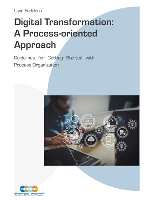 "E-Book | ""Digital Transformation: A Process-oriented Approach"""